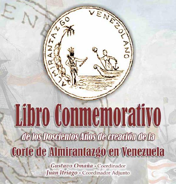 200 años de creación de la Corte de Almirantazgo en Venezuela