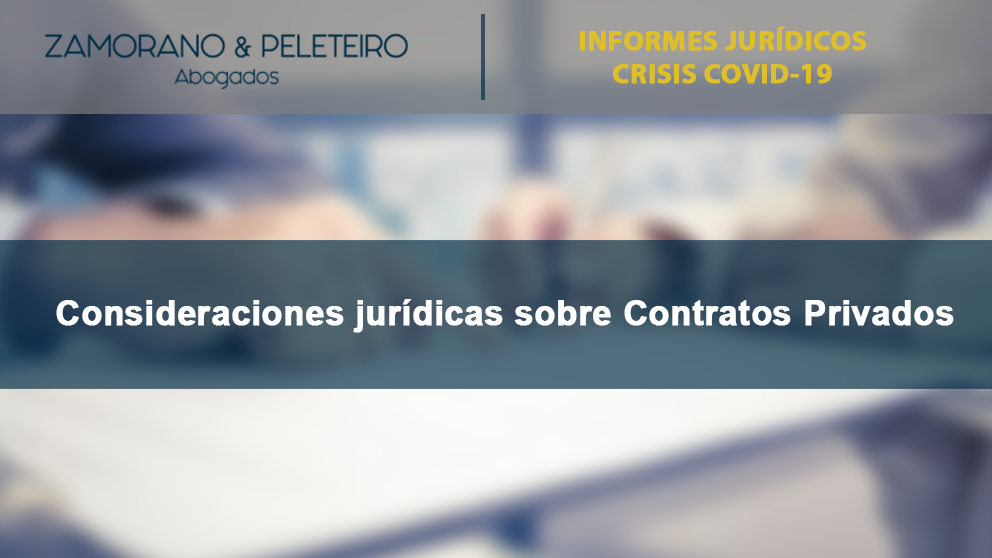 COVID-19 Consideraciones Jurídicas sobre Contratos Privados (31-marzo-2020)