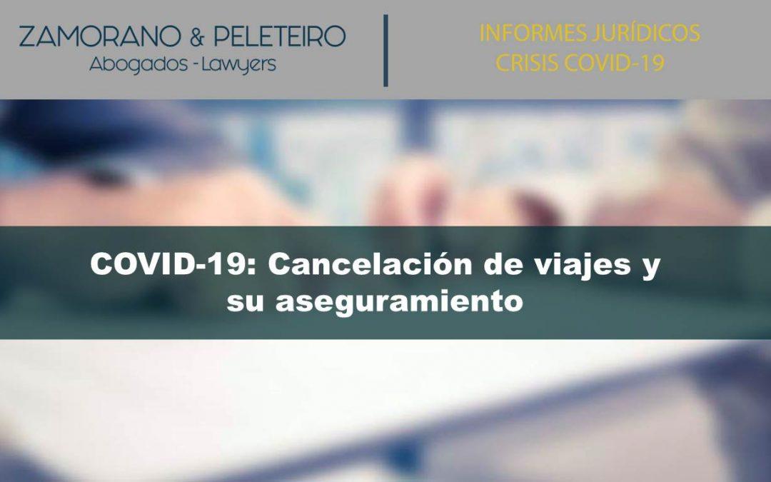 COVID-19: Cancelación de viajes y su aseguramiento