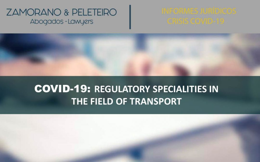 COVID-19 REGULATORY SPECIALITIES IN THE FIELD OF TRANSPORT