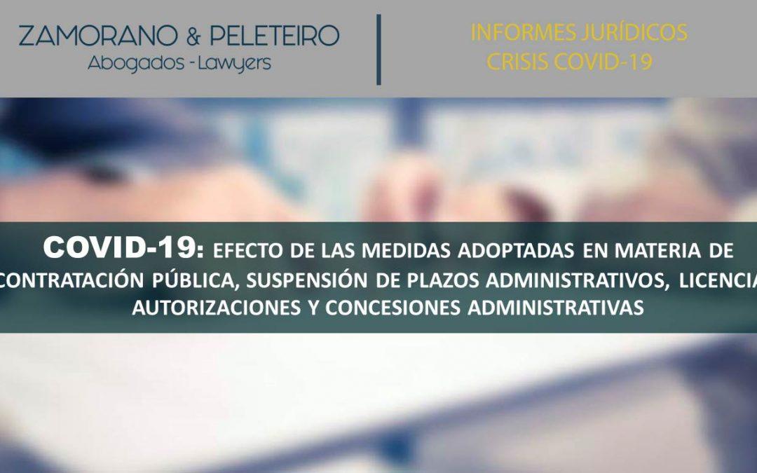 EFECTOS DE LAS MEDIDAS ADOPTADAS EN RELACIÓN AL COVID-19 EN MATERIA DE CONTRATACIÓN PÚBLICA